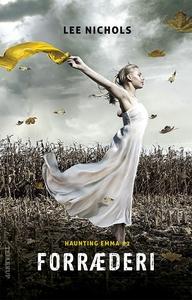 Haunting Emma #2: Forræderi (lydbog)