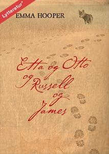 Etta og Otto og Russell og James (lyd