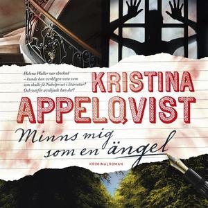 Minns mig som en ängel (ljudbok) av Kristina Ap