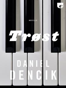 Trøst (single) af Daniel Dencik