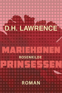 Mariehønen. Prinsessen (e-bog) af D.H