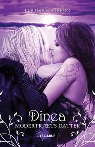 Dinea - Modertræets datter (e-bog) af