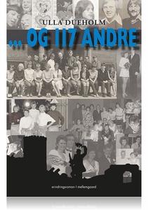 … Og 117 andre (e-bog) af Ulla Duehol