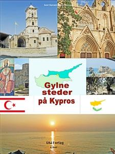 Gylne steder på Kypros (ebok) av Geir Harald