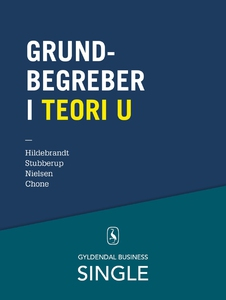 Grundbegreber i Teori U (e-bog) af El