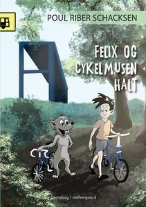 Felix og cykelmusen Halt (e-bog) af P