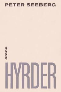 Hyrder (lydbog) af Peter Seeberg