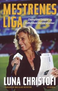 Mestrenes Liga (e-bog) af Klaus Roths