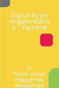 Digital forretningsforståelse - figurene (ebo