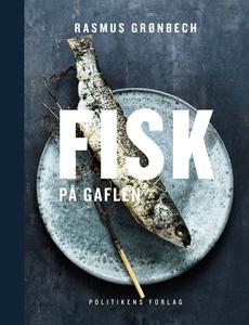 Fisk på gaflen (e-bog) af Rasmus Grøn