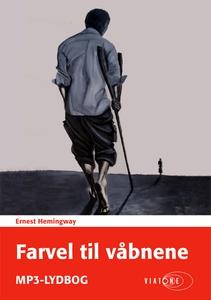 Farvel til våbnene (lydbog) af Ernest
