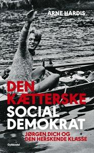 Den kætterske socialdemokrat (e-bog)