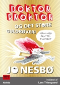 Doktor Proktor og det store guldrøveri (4)