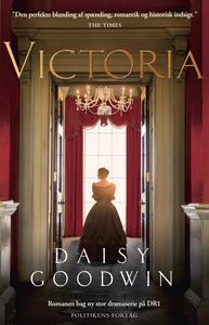 Victoria (e-bog) af Daisy Goodwin