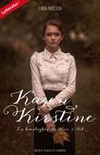 Karen Kirstine - en kærlighedshistorie 2. del