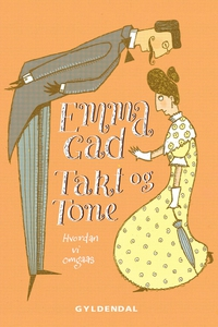 Takt og Tone (e-bog) af Emma Gad