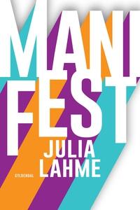ManiFest (e-bog) af Julia Lahme