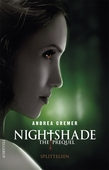 Nightshade - The prequel #1: Splittelsen