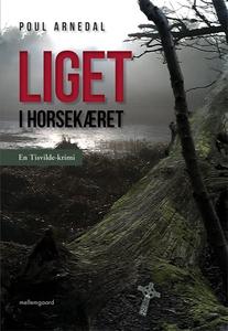 Liget i Horsekæret (e-bog) af Poul Ar