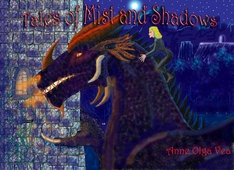 Tales of Mist and shadows