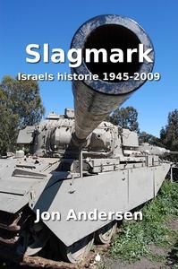 Slagmark - Israels historie 1945-2009 (ebok)