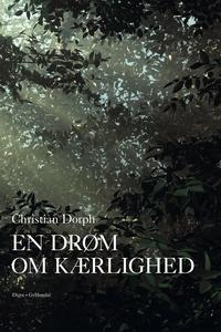 En drøm om kærlighed (e-bog) af Chris