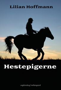 Hestepigerne (e-bog) af Lilian Hoffma