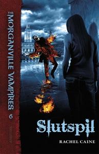 The Morganville Vampires #6: Slutspil