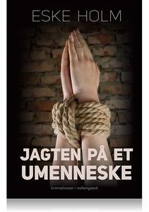 Jagten på et umenneske (e-bog) af Esk