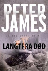 Langtfra død (e-bog) af Peter James