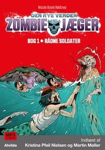 Zombie-jæger - Den nye verden 1: Rådn