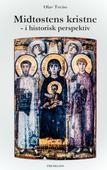 Midtøstens kristne - i historisk perspektiv