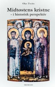 Midtøstens kristne - i historisk perspektiv (