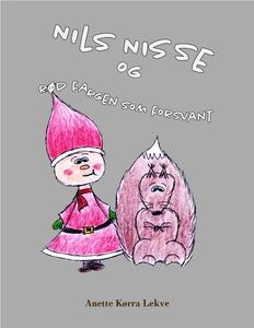 Nils nisse og rødfargen som forsvant (ebok) a