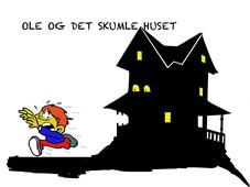 Ole og det skumle huset NN