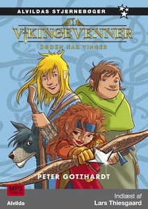 Vikingevenner 1: Døden har vinger (ly