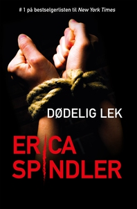 Dødelig lek (ebok) av Erica Spindler
