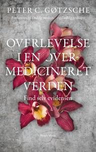 Overlevelse i en overmedicineret verd