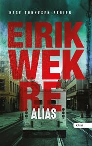 Alias (ebok) av Eirik Wekre