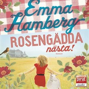 Rosengädda nästa (ljudbok) av Emma Hamberg