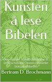 KUNSTEN Å LESE BIBELEN