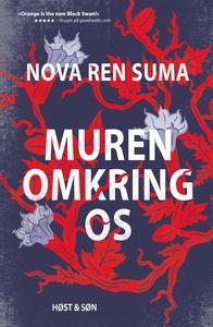 Muren omkring os (e-bog) af Nova Ren