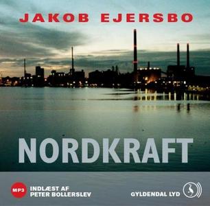 Nordkraft (lydbog) af Jakob Ejersbo