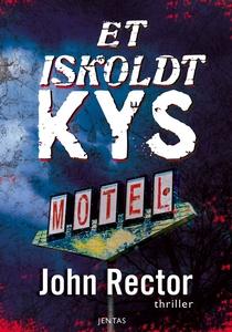 Et iskoldt kys (e-bog) af John Rector