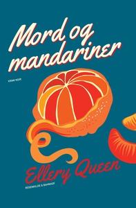 Mord og mandariner (e-bog) af Ellery