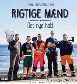 Rigtige mænd - Det nye hold