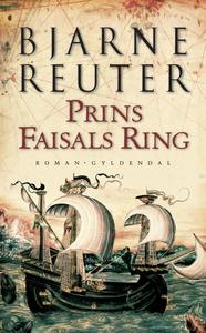 Prins Faisals Ring (e-bog) af Bjarne