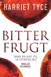 Bitter frugt (e-bog) af Harriet Tyce