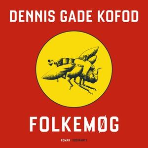 Folkemøg (lydbog) af Dennis Gade Kofo