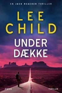 Under dække (e-bog) af Lee Child